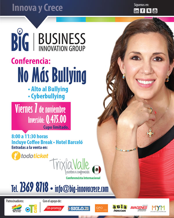 Conferencia Internacional: No Más Bullying, Impartido por Trixia Valle